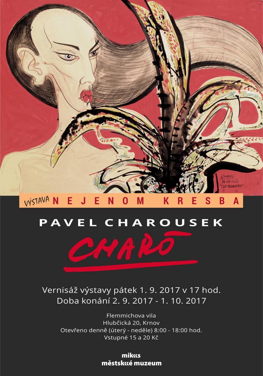 d6173df983c MIKS Krnov - Pavel Charousek CHARÓ – Nejenom kresba