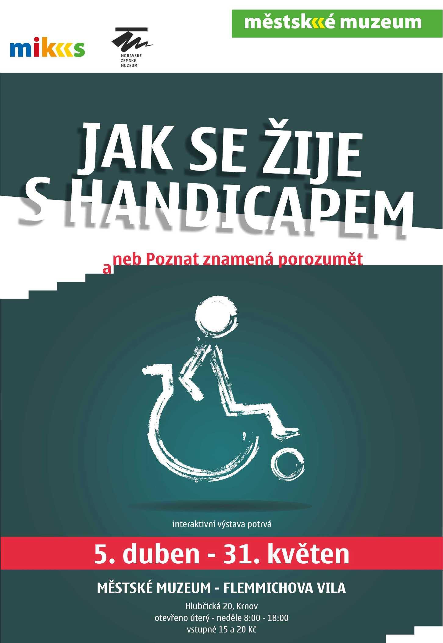 4fdc210fb70 MIKS Krnov - Jak se žije s handicapem aneb Poznat znamená porozumět